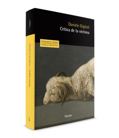 CRITICA_DE_LA_VICTIMA_DANIELE_GIGLIOLI_HERDER-EDITORIAL_DANI-SANCHIS.jpg