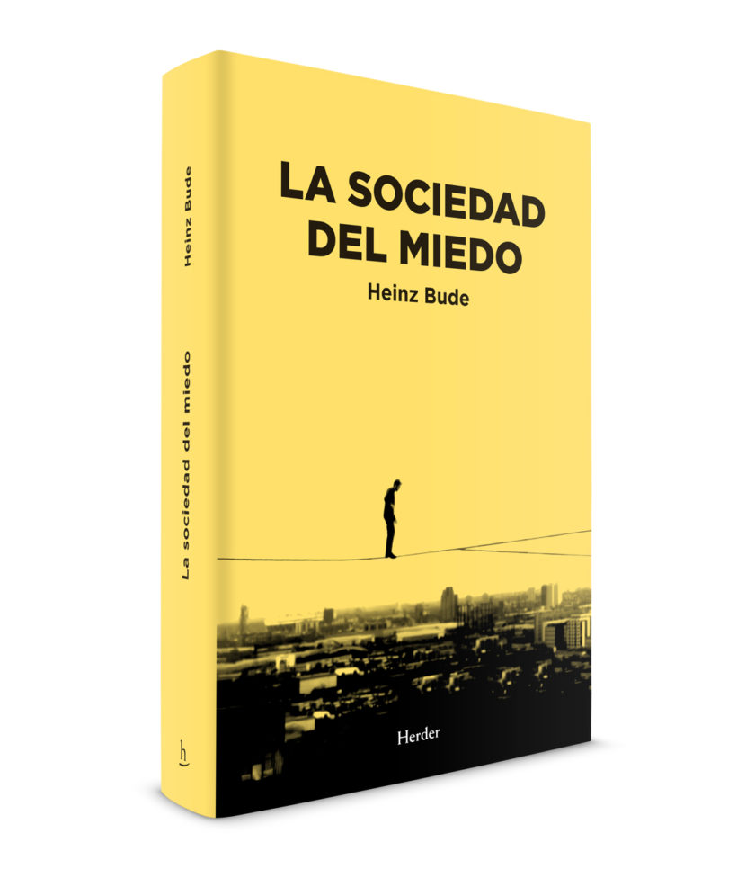 LA_SOCIEDAD_DEL_MIEDO_HEINZ_BUDE_HERDER-EDITORIAL_DANI-SANCHIS.jpg