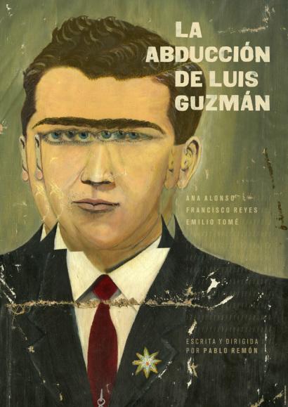 La abducción de Luis Guzmán