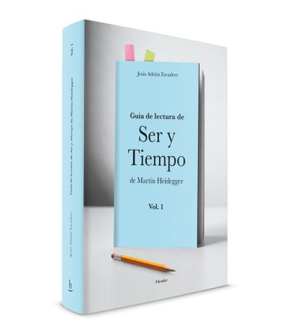 editorial_herder_Ser-y-Tiempo-Martin-Heidegger_vol1_Jesus-Adrian-Escudero_Dani-Sanchis_tapa.jpg