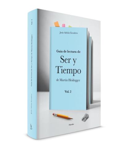editorial_herder_Ser-y-Tiempo-Martin-Heidegger_vol2_Jesus-Adrian-Escudero_Dani-Sanchis_tapa.jpg