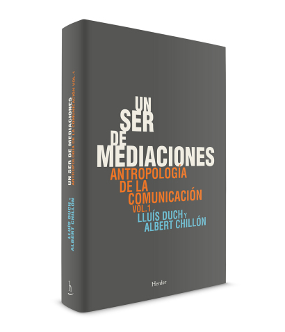 editorial_herder_un_ser_de_mediaciones_lluis_duch_albert_chillon.jpg